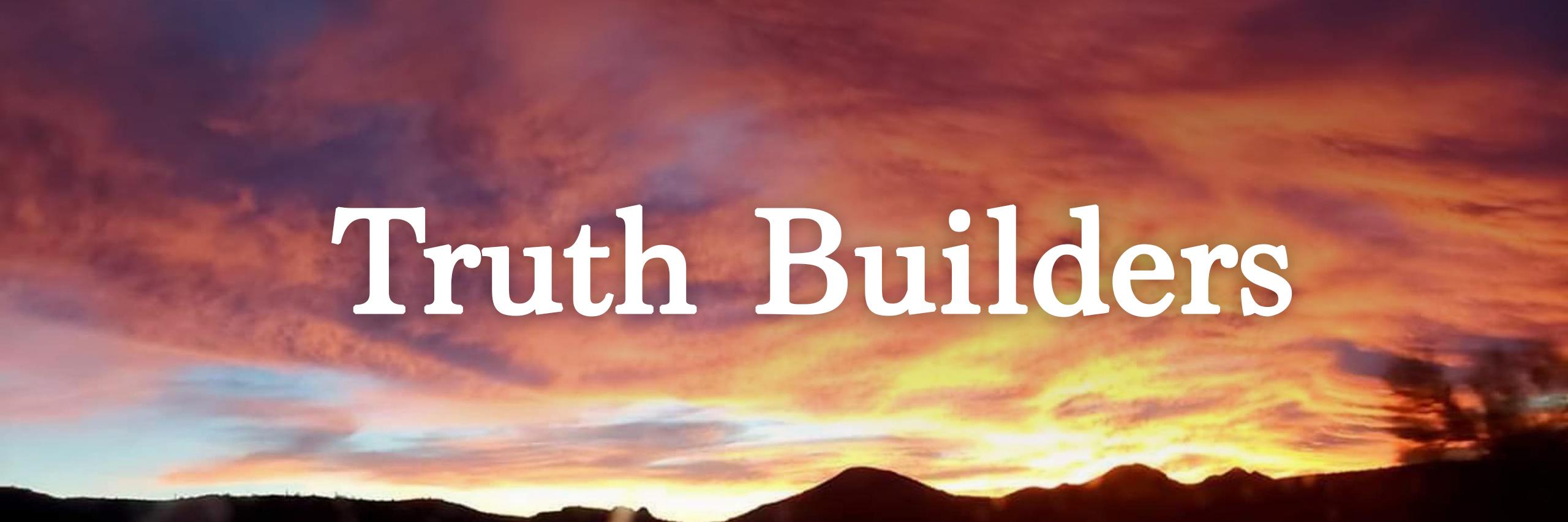 Truth_Builder-header02